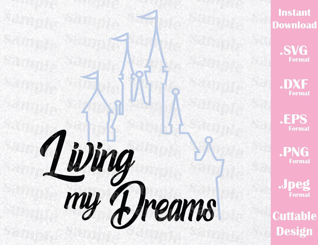 Castle Inspired Quote, Living my Dreams, Cutting File in SVG, ESP, DXF, PNG and JPEG Format