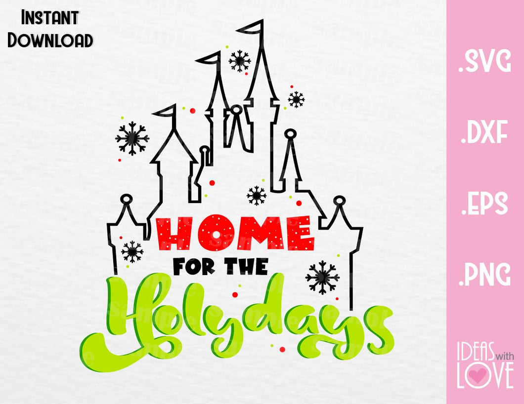Christmas Disney Castle Home for the Holidays Inspired Cutting File in SVG, EPS, DXF and PNG Format