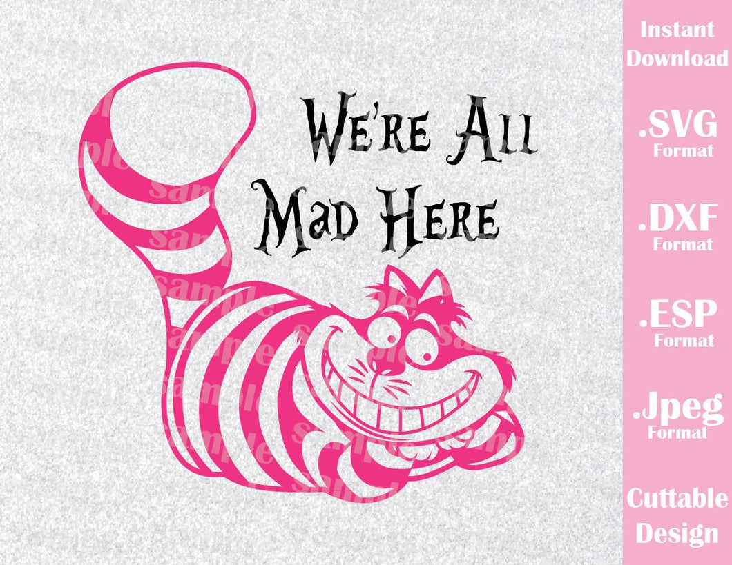 Cheshire Cat  Alice in Wonderland Disney Inspired Family Vacation Cutting File in SVG, ESP, DXF and JPEG Format