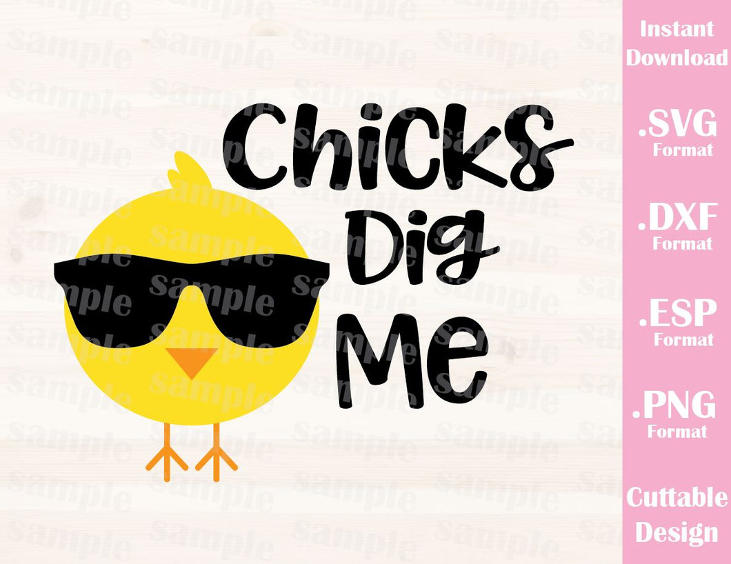 Easter Boy Quote, Chicks Dig Me, Baby, Kid, Cutting File in SVG, ESP, DXF and PNG Format for Cricut and Silhouette