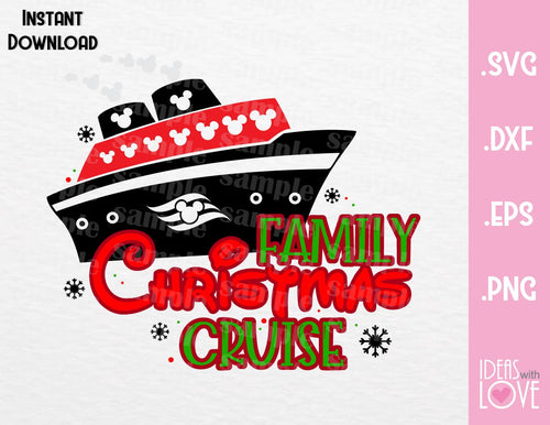 Christmas Disney Family Cruise Inspired SVG, EPS, DXF, PNG Format