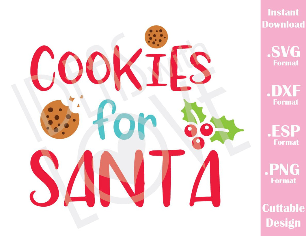 Cookies for Santa Christmas Quote Kids Family Vacation Cutting File in SVG, ESP, DXF and PNG Format for Cricut and Silhouette