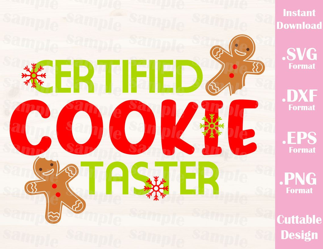 Certified Cookie Taster Gingerbread Christmas Quote Baby Kids Family Vacation Cutting File in SVG, ESP, DXF and PNG Format for Cricut and Silhouette