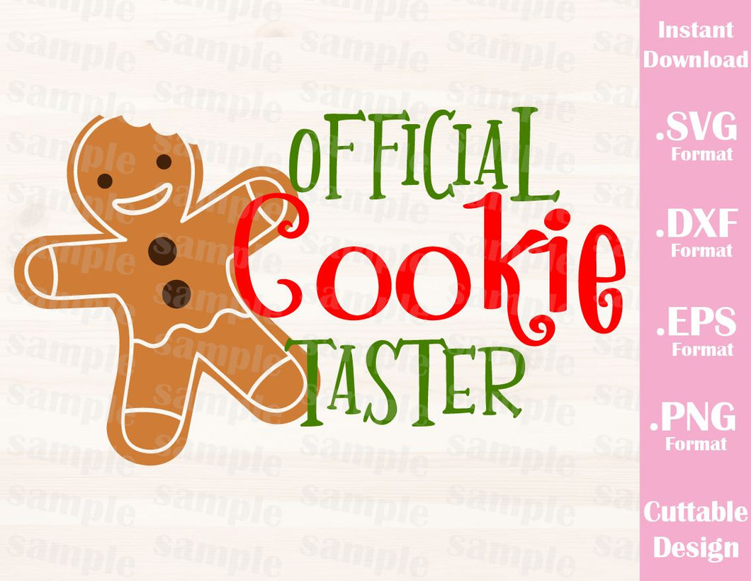 Official Cookie Taster Gingerbread Christmas Quote Baby Kids Family Vacation Cutting File in SVG, ESP, DXF and PNG Format for Cricut and Silhouette
