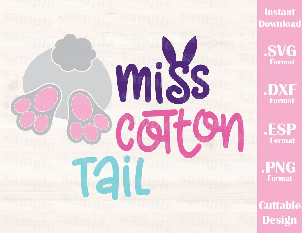 Easter Bunny Quote, Miss Cotton Tail, Baby, Kid, Cutting File in SVG, ESP, DXF and PNG Format for Cricut and Silhouette