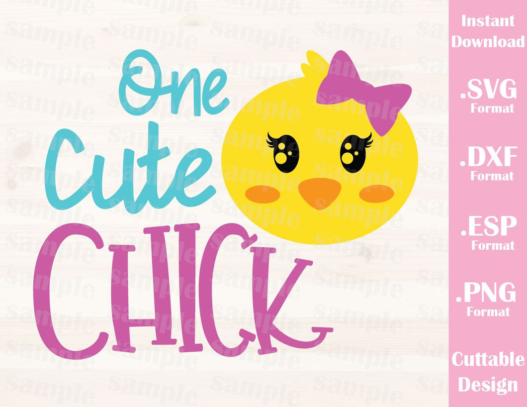 Easter Girl Quote, One Cute Chick, Baby, Kid, Cutting File in SVG, ESP, DXF and PNG Format for Cricut and Silhouette