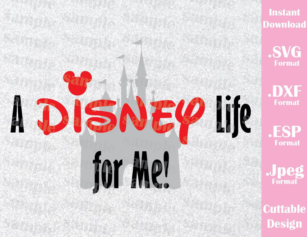 Disney Castle Disney Life Inspired Disney Parks Family Vacation Cutting File in SVG, ESP, DXF and JPEG Format