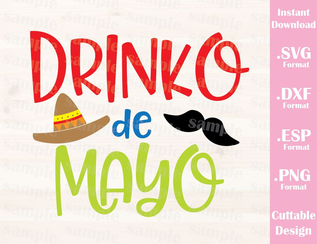 Cinco de Mayo Quote, Drinko de Mayo, Cutting File in SVG, ESP, DXF and PNG Format for Cricut and Silhouette