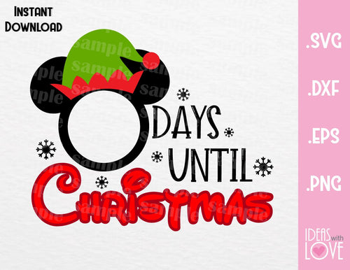 Mickey Elf Disney Christmas Countdown Inspired SVG, EPS, DXF, PNG Format