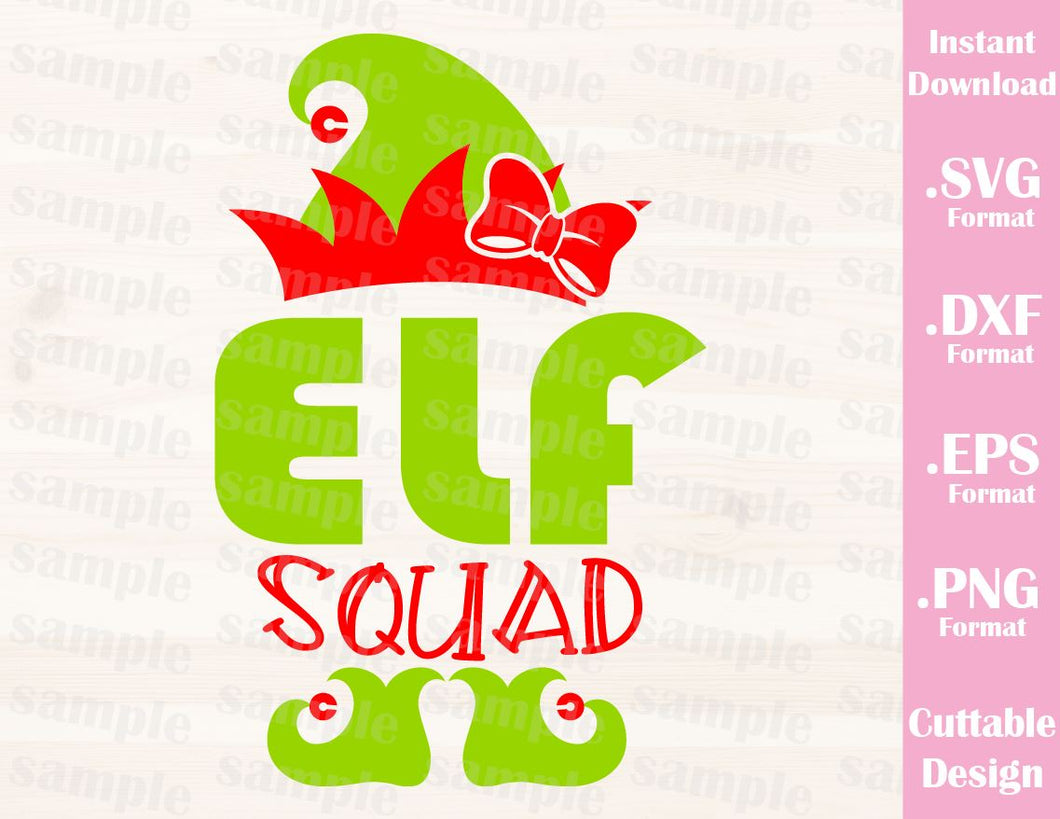 Elf Squad, Girl, Christmas Quote, Cutting File in SVG, ESP, DXF and PNG Format for Cricut and Silhouette