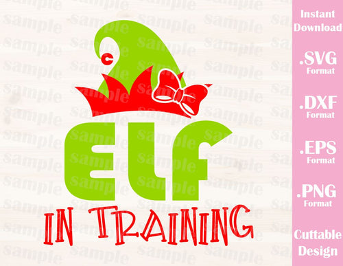 Elf in Training, Girl, Christmas Quote, Cutting File in SVG, ESP, DXF and PNG Format for Cricut and Silhouette