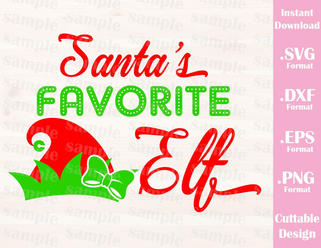 Santa's Favorite Elf, Girl, Christmas Quote, Cutting File in SVG, ESP, DXF and PNG Format for Cricut and Silhouette