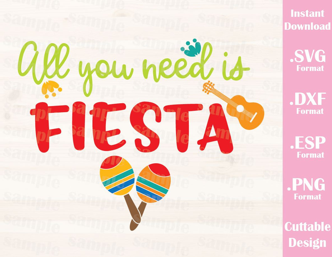 Cinco de Mayo Quote, All you Need is Fiesta, Cutting File in SVG, ESP, DXF and PNG Format for Cricut and Silhouette