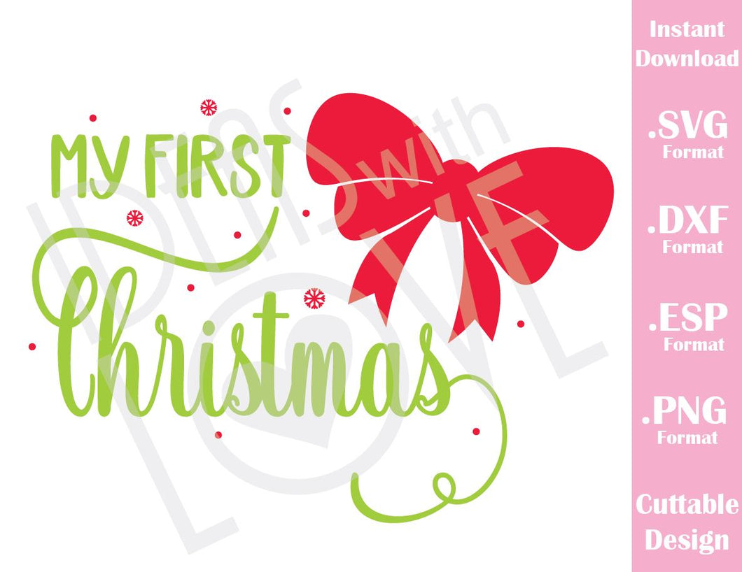 My First Christmas Quote Baby Kids Cutting File in SVG, ESP, DXF and PNG Format for Cricut and Silhouette
