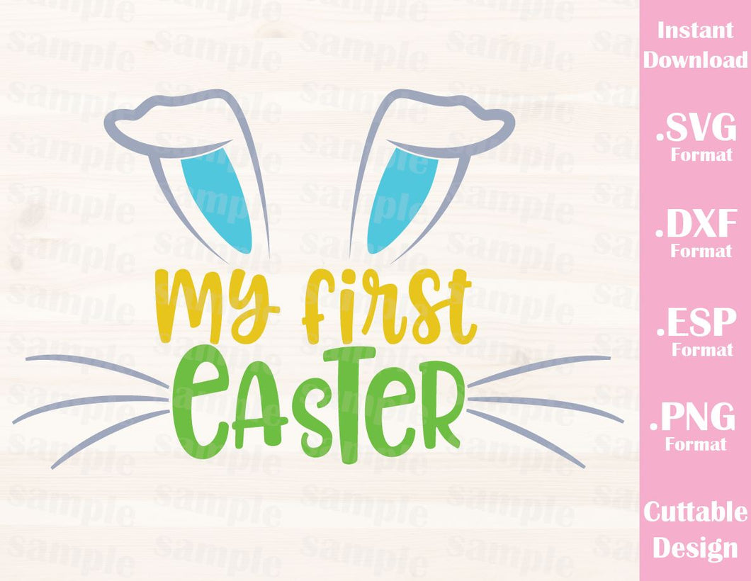 Easter Quote, My First Easter, Bunny, Baby Kid, Cutting File in SVG, ESP, DXF and PNG Format for Cricut and Silhouette