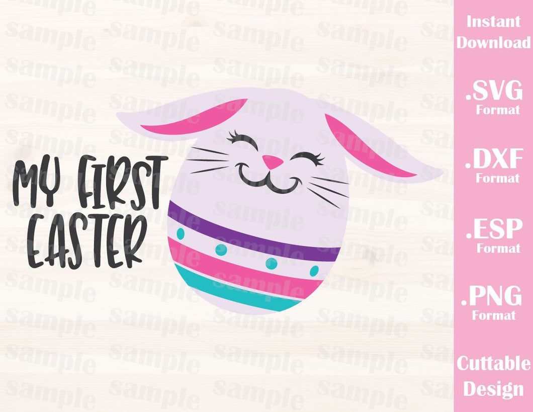 Easter Quote, My First Easter, Bunny, Easter Egg, Baby, Kid, Cutting File in SVG, ESP, DXF and PNG Format for Cricut and Silhouette