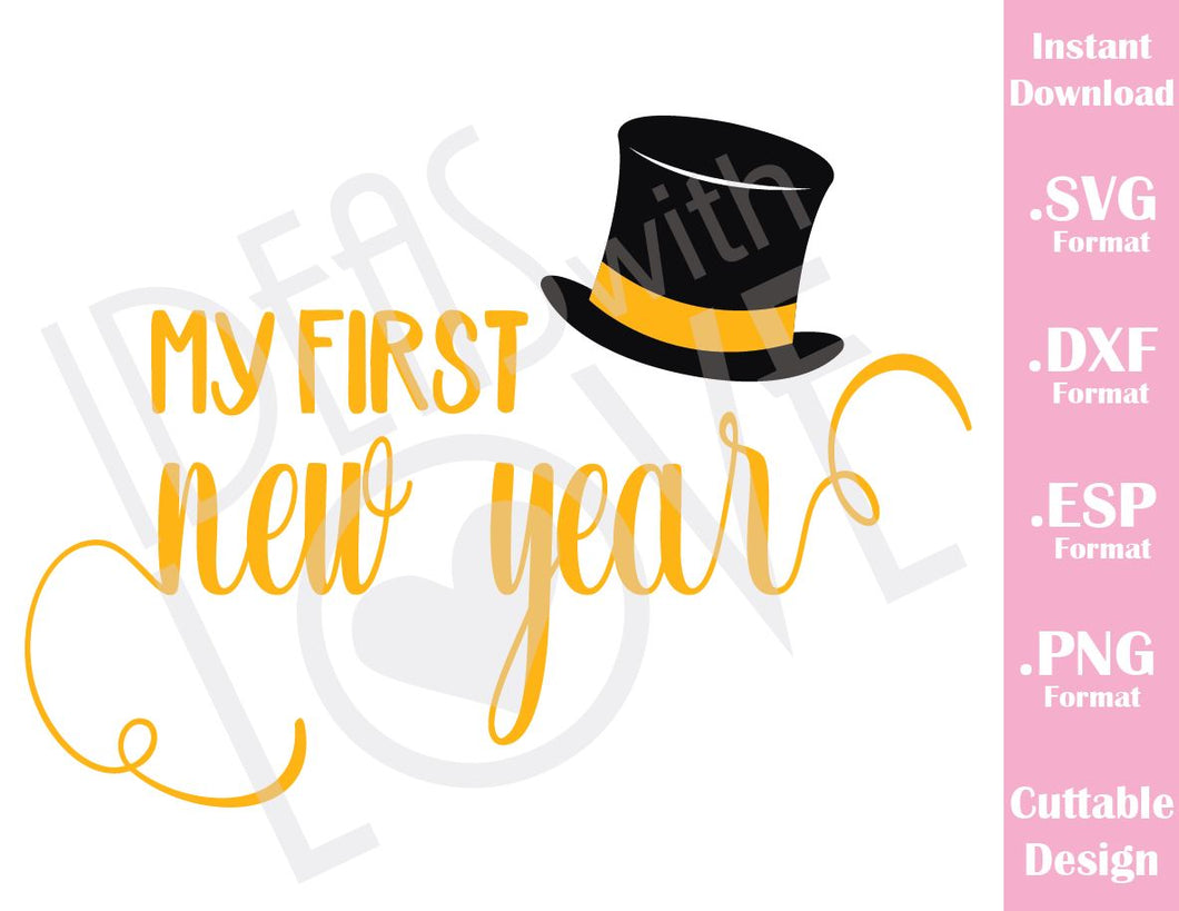 My First New Year Quote Baby Kids Cutting File in SVG, ESP, DXF and PNG Format for Cricut and Silhouette