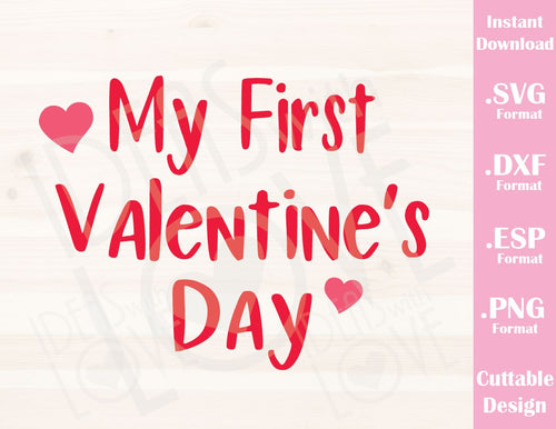 Valentine's Day Quote My First Valentine Baby Kids Cutting File in SVG, ESP, DXF and PNG Format for Cricut and Silhouette