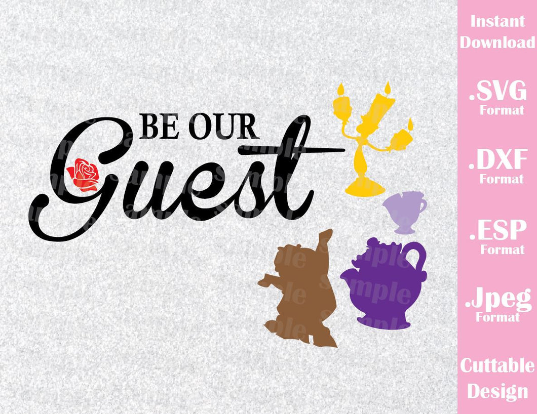 Be our Guest Quote Beauty and the Beast Cutting File in SVG, ESP, DXF and JPEG Format