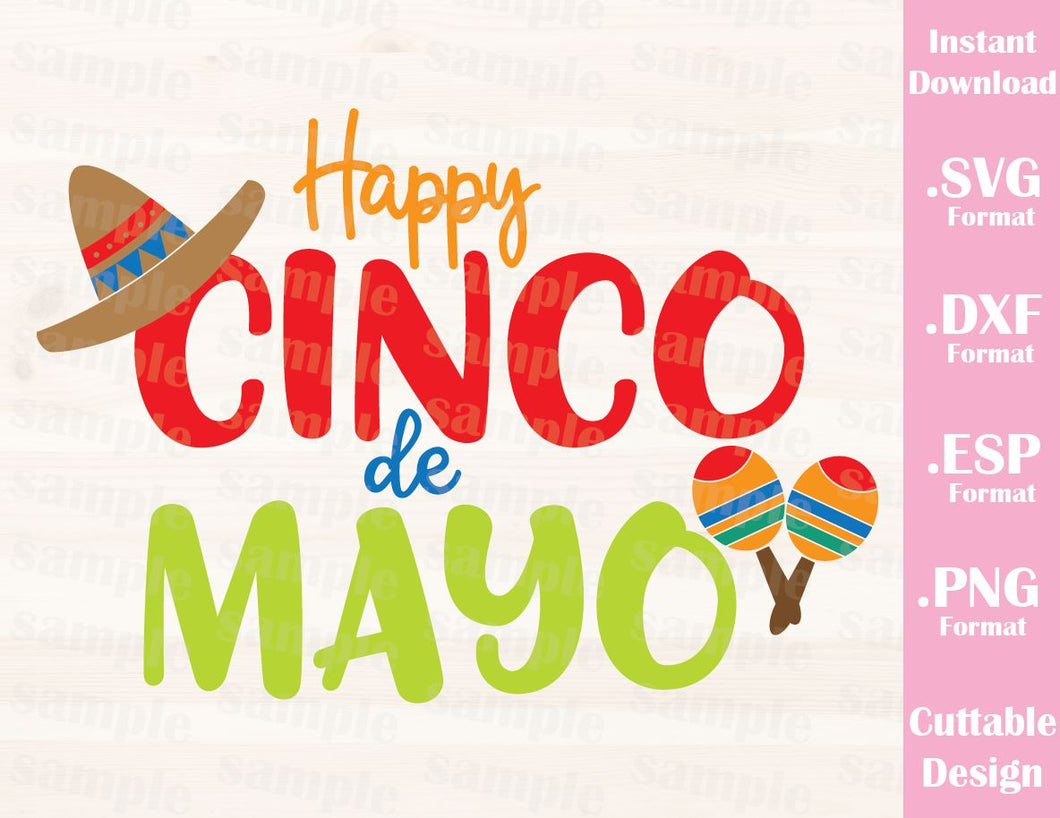 Cinco de Mayo Quote, Happy Cinco de Mayo Cutting File in SVG, ESP, DXF and PNG Format for Cricut and Silhouette