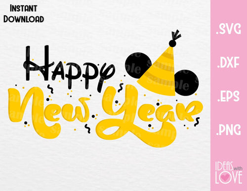 Happy New Year Mickey Ears Inspired Cutting File in SVG, EPS, DXF, PNG Format