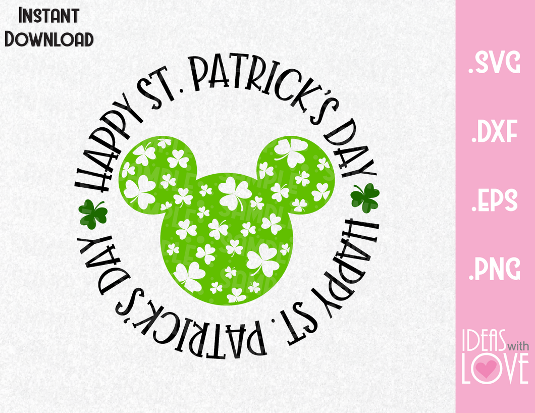 Happy St. Patrick's Day Mickey Ears Inspired SVG, EPS, DXF, PNG Format