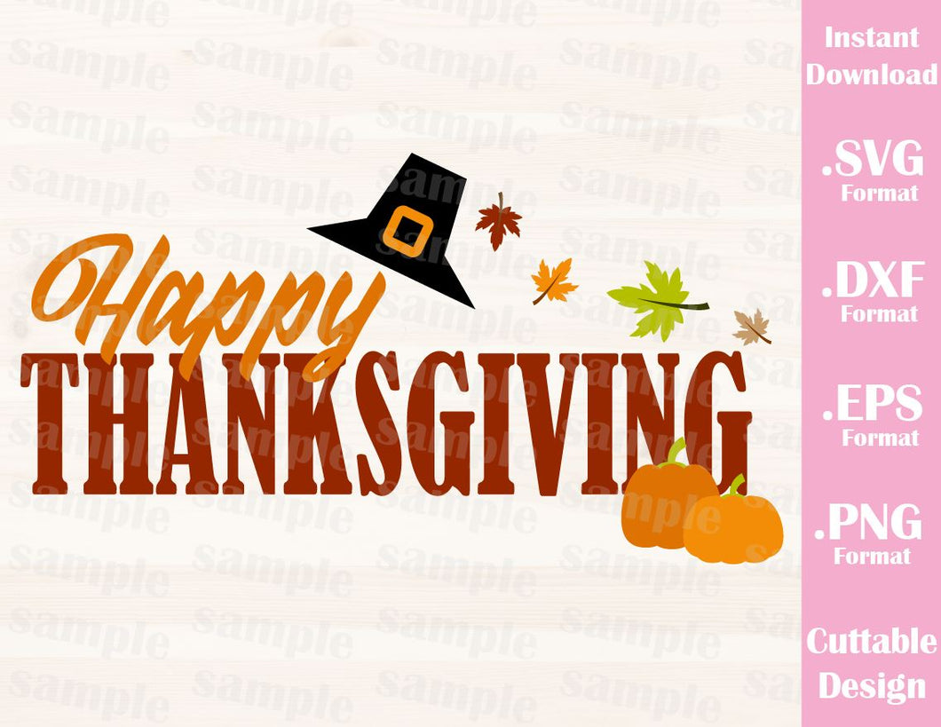Happy Thanksgiving Quote, Thanksgiving Day, Cutting Files in SVG, ESP, DXF and PNG Format for Cricut and Silhouette