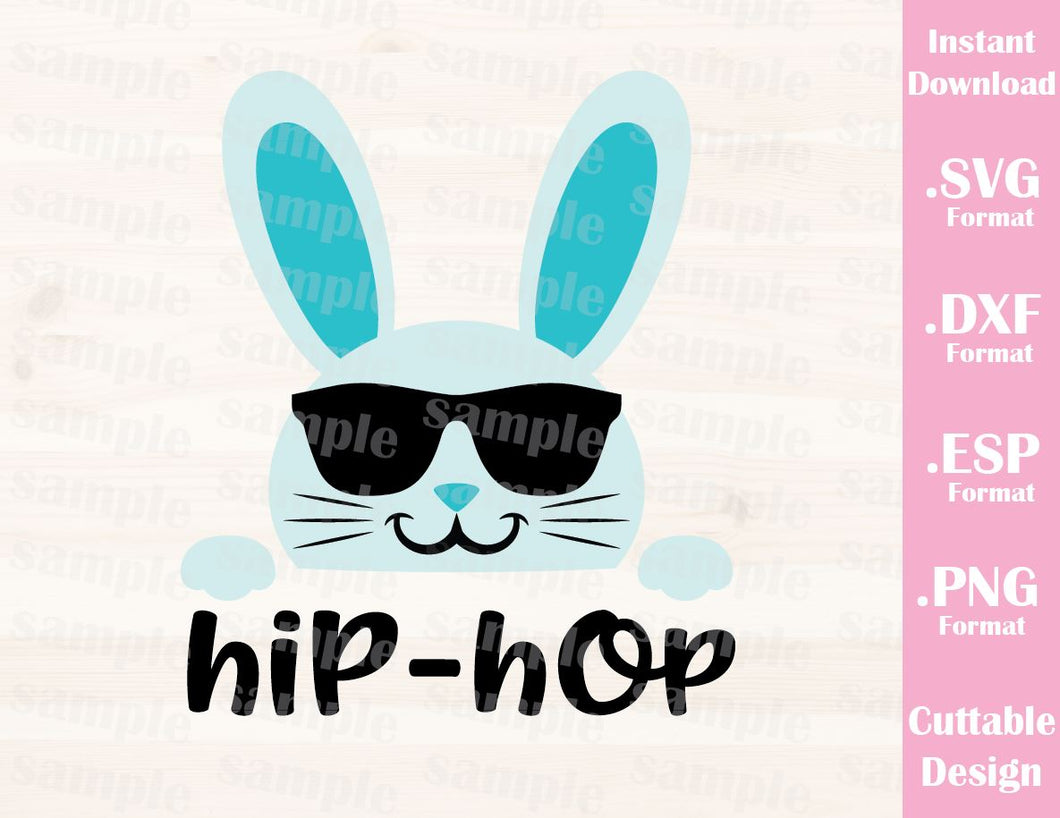Easter Quote, Hip-Hop Bunny, Baby, Kid, Cutting File in SVG, ESP, DXF and PNG Format for Cricut and Silhouette