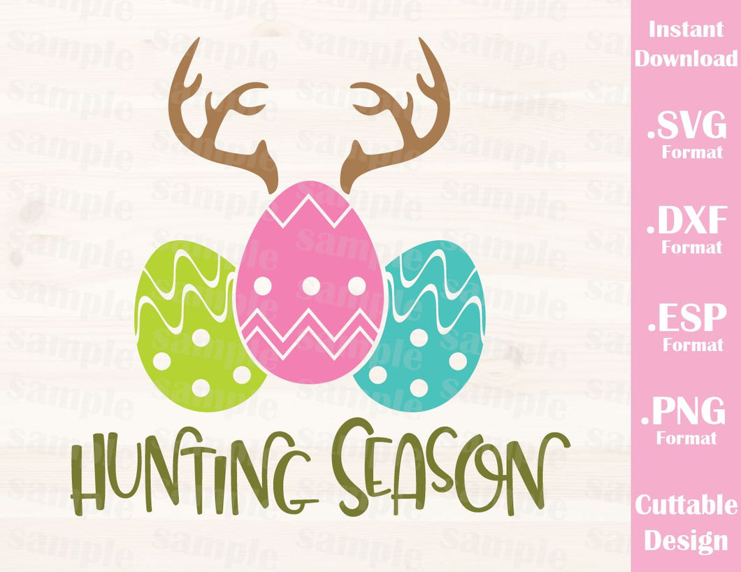 Easter Quote, Hunting Season, Easter Egg, Baby, Kid, Cutting File in SVG, ESP, DXF and PNG Format for Cricut and Silhouette