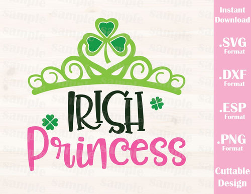 St. Patrick's Day Quote, Irish Princess, Baby, Kid, Cutting File in SVG, ESP, DXF and PNG Format for Cricut and Silhouette