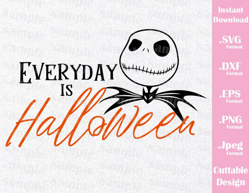 Jack Quote, Everyday is Halloween, Halloween Inspired Cutting File in SVG, EPS, DXF, PNG and JPEG Format