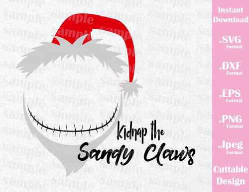 Jack Kidnap the Sandy Claws Quote, Inspired Cutting File in SVG, EPS, DXF, PNG and JPEG Format