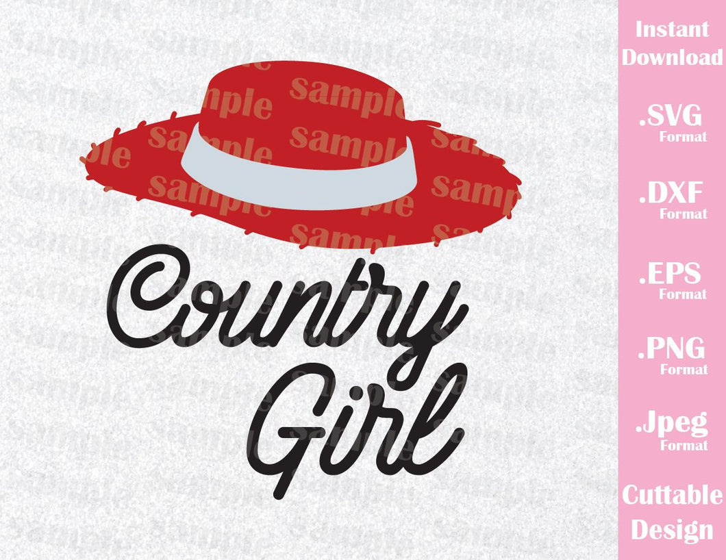 Jessie Quote, Country Girl, Toy Story Inspired Cutting File in SVG, ESP, DXF, PNG and JPEG Format