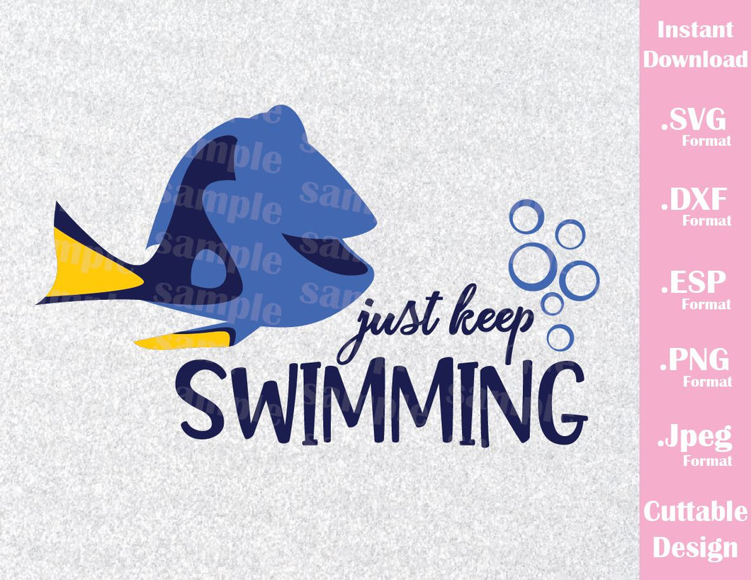 Dory Quote, Just Keep Swimming, Inspired Cutting File in SVG, ESP, DXF, PNG and JPEG Format
