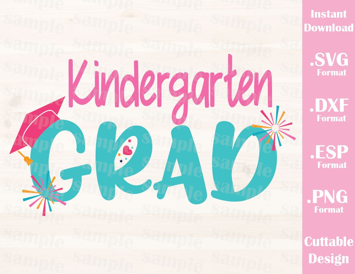 Kindergarten Graduate Quote Kids Cutting File in SVG, ESP, DXF and PNG  Format for Cutting Machines