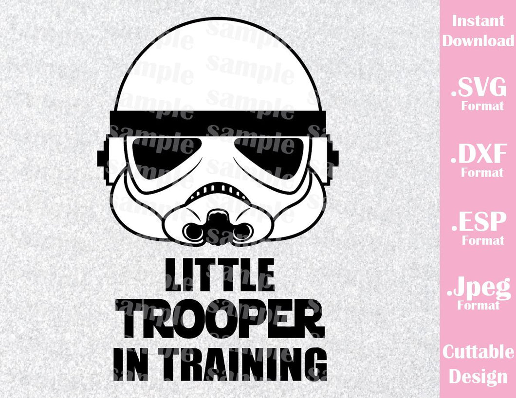 Stormtrooper Baby Quote Little Trooper in Training Star Wars Inspired Cutting File in SVG, ESP, DXF and JPEG Format