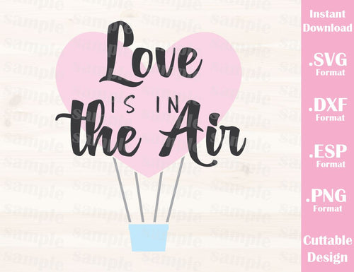 Valentine's Day Quote Love in in the Air Cutting File in SVG, ESP, DXF and PNG Format for Cricut and Silhouette