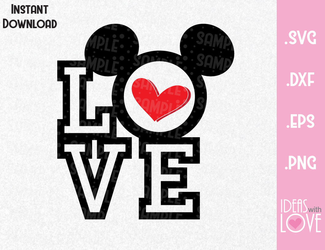Mickey Ears Love Quote Inspired SVG, EPS, DXF, PNG
