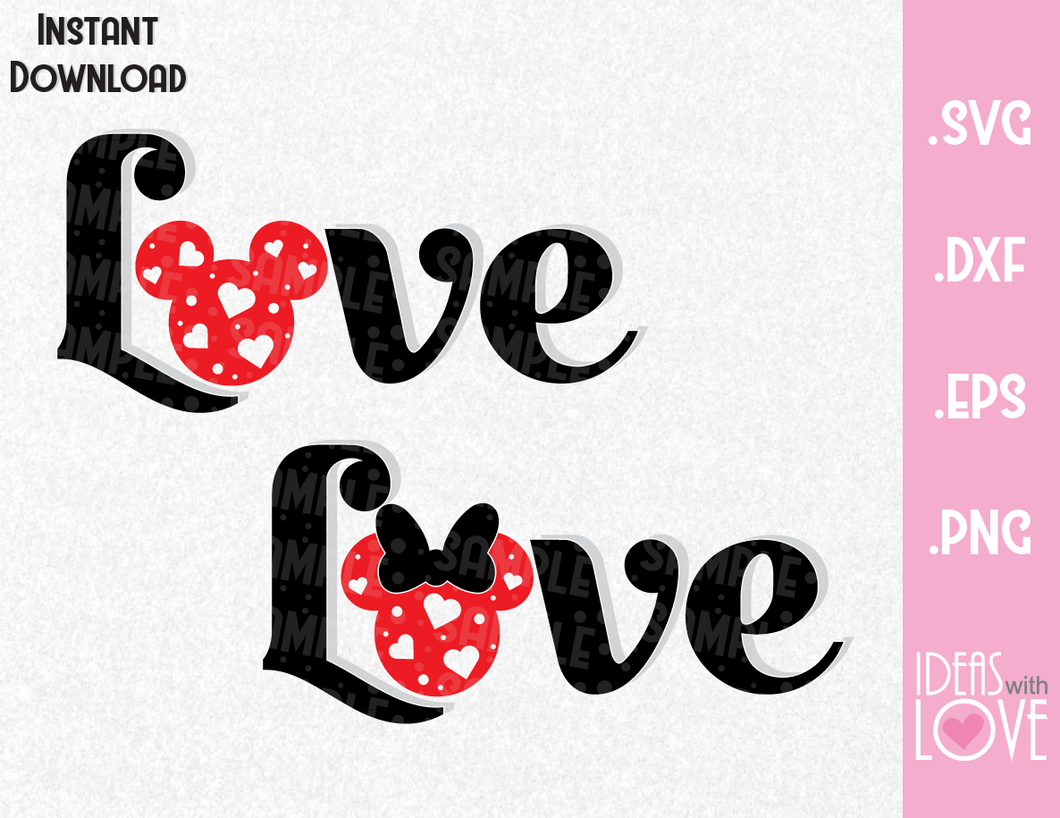 Mickey and Minnie Ears Love Quote Inspired SVG, EPS, DXF, PNG