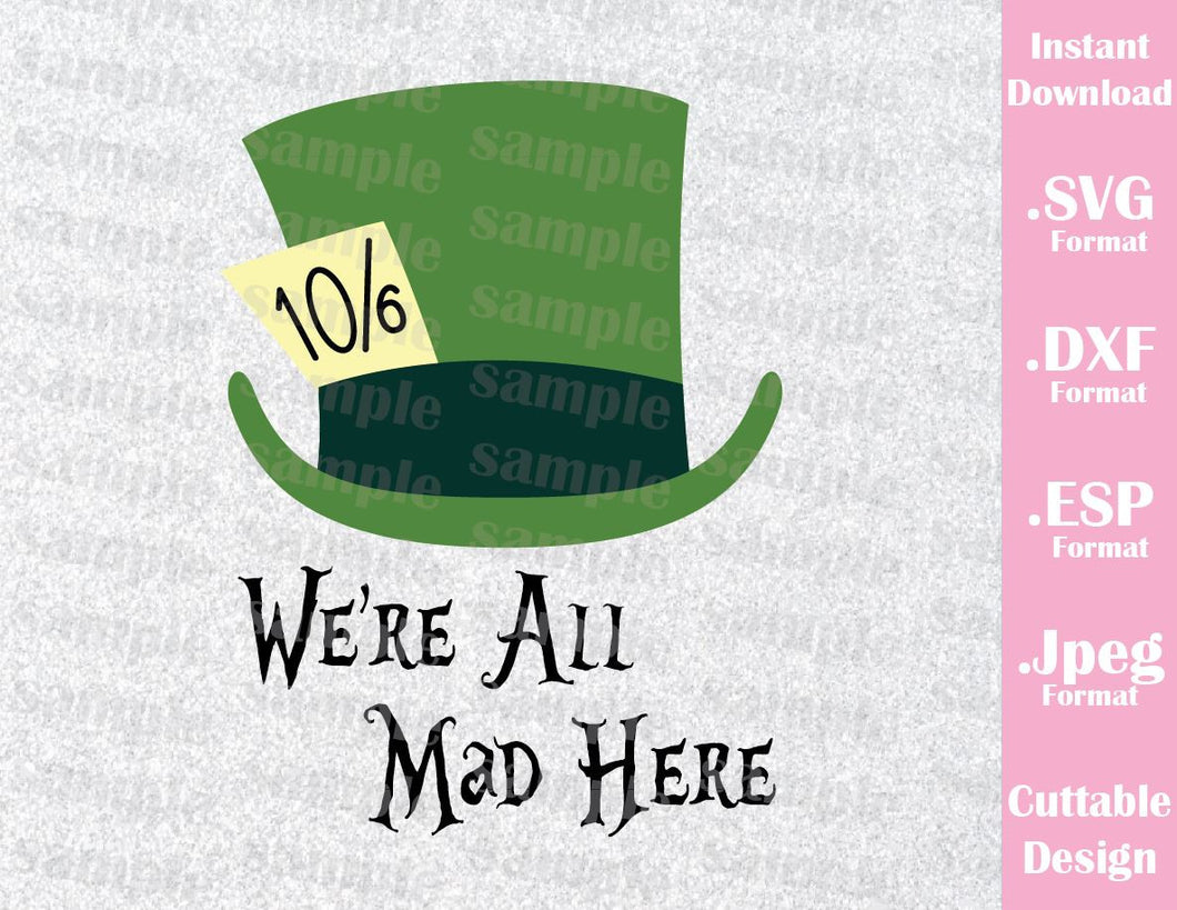 Mad Hatter Alice in Wonderland Inspired Cutting File in SVG, ESP, DXF and JPEG Format