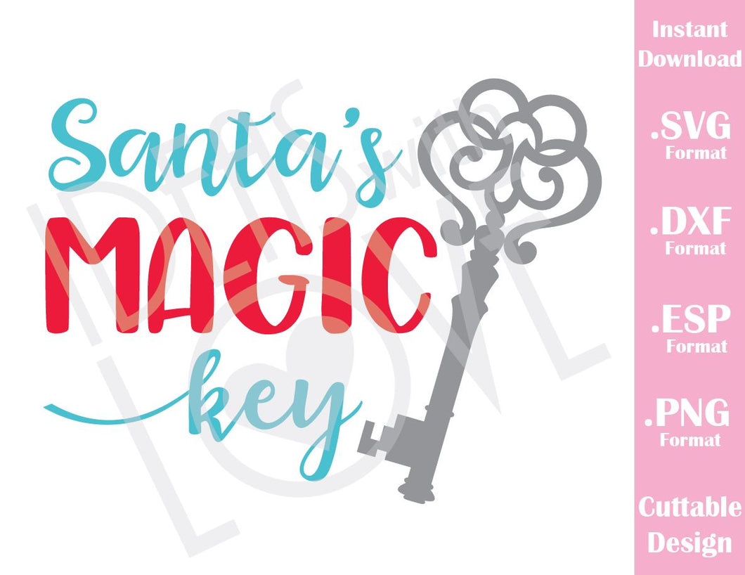 Santa's Magic Key Christmas Quote Kids Family Vacation Cutting File in SVG, ESP, DXF and PNG Format for Cricut and Silhouette
