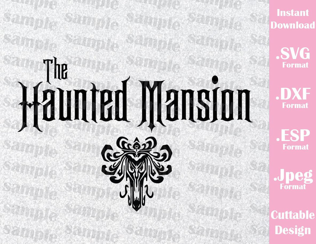The Haunted Mansion Halloween Inspired Cutting File in SVG, EPS, DXF and JPEG Format
