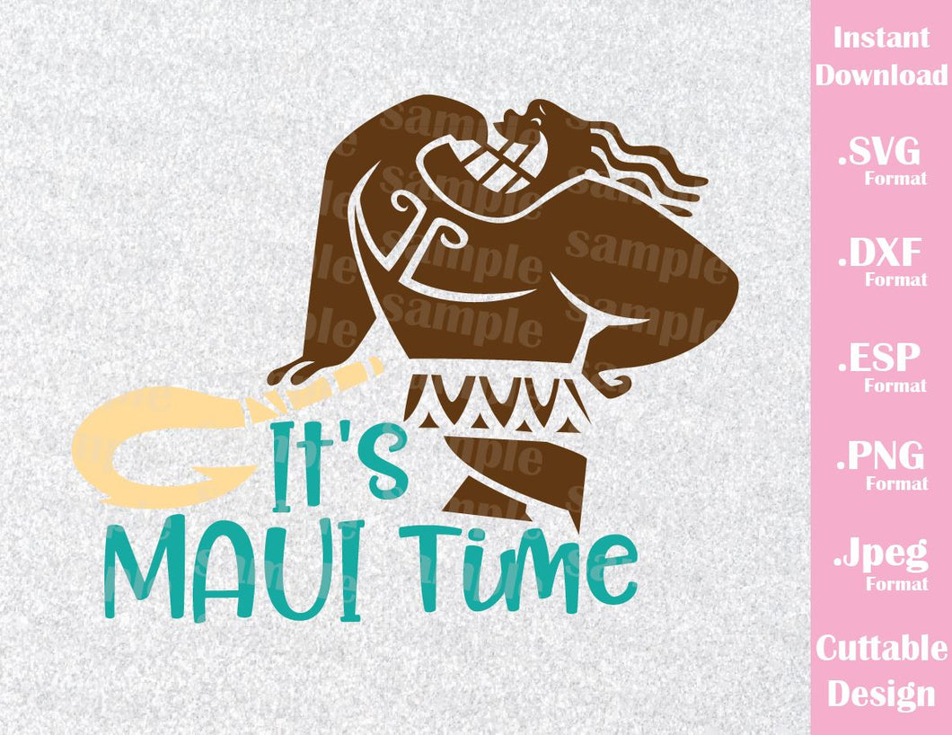 Maiu, It's Maui Time, Inspired Quote Moana Cutting File in SVG, ESP, DXF, PNG  and JPEG Format
