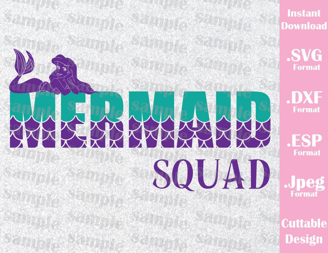 Disney Inspired Little Mermaid Ariel Mermaid Squad Quote Cutting File in SVG, ESP, DXF and JPEG Format