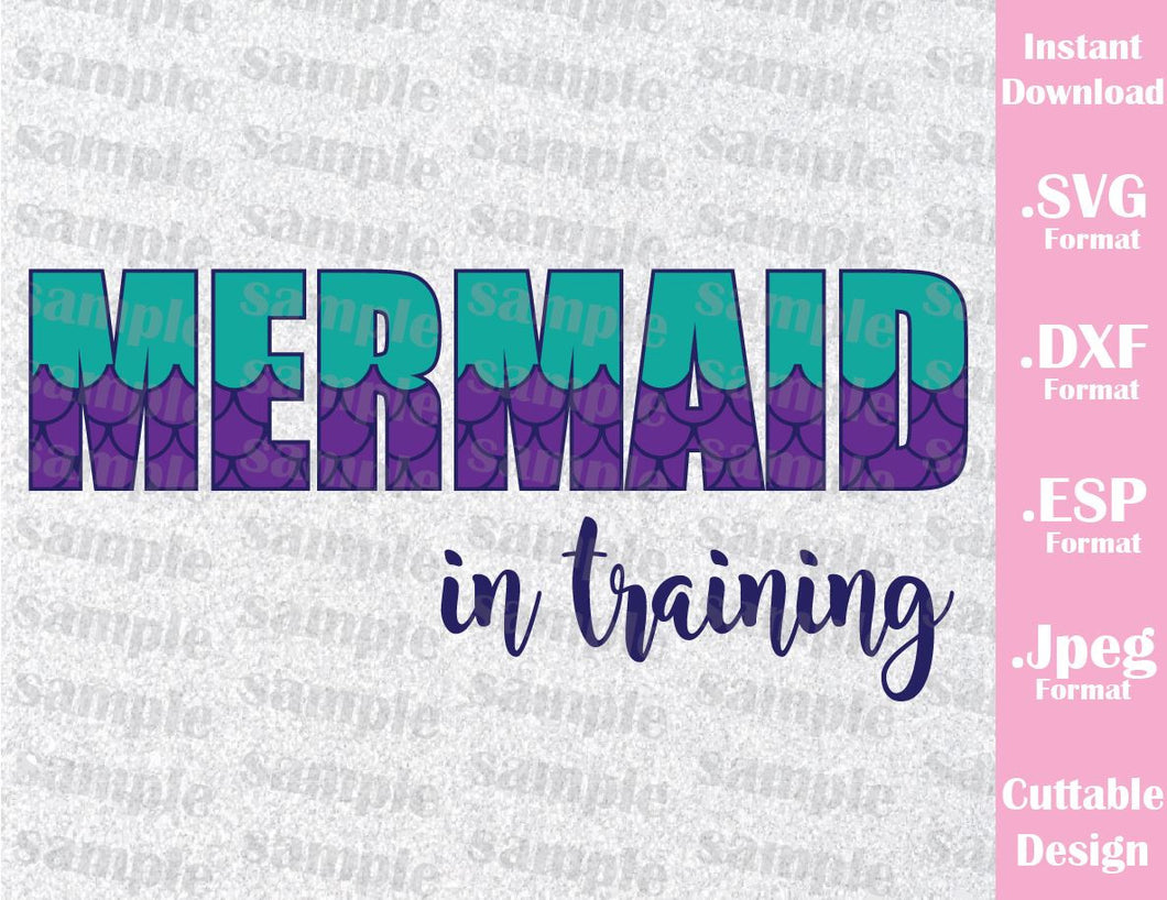 Little Mermaid Ariel, Mermaid in Training Inspired Quote Cutting File in SVG, ESP, DXF and JPEG Format