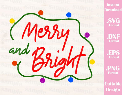 Christmas Quote Merry and Bright, Cutting File in SVG, ESP, DXF and PNG Format for Cricut and Silhouette