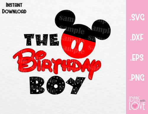 Mickey Ears The Birthday Boy Inspired Cutting File in SVG, EPS, DXF and PNG Format