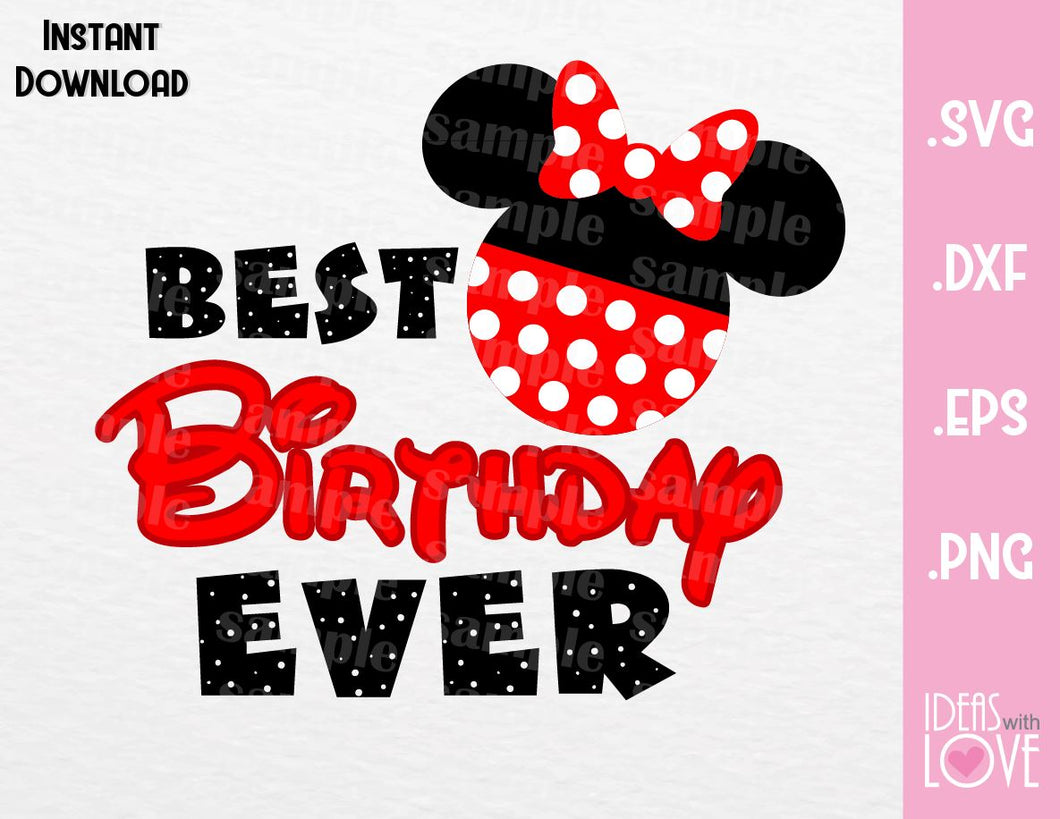 Minnie Ears Best Birthday Ever Inspired Cutting File in SVG, EPS, DXF and PNG Format