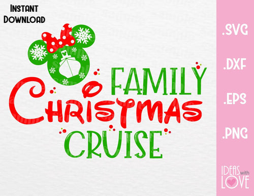 Minnie Ears Christmas Family Cruise Inspired SVG, EPS, DXF, PNG Format