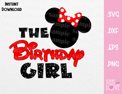 Minnie Ears The Birthday Girl Inspired Cutting File in SVG, EPS, DXF and PNG Format